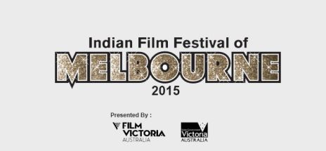 Indian Film Festival of Melbourne 2015 – All geared up for 'Equality'