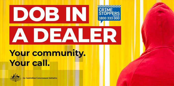 Dob in a Dealer - Crime Stoppers Australia